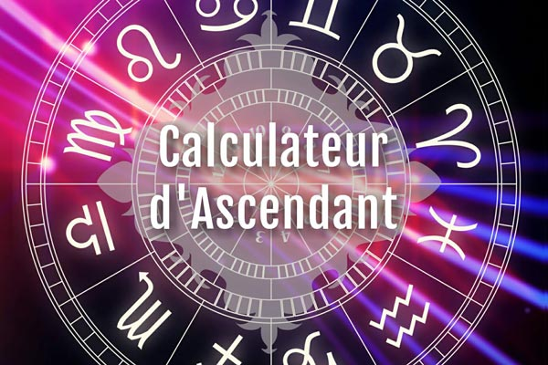 Calculateur ascendant